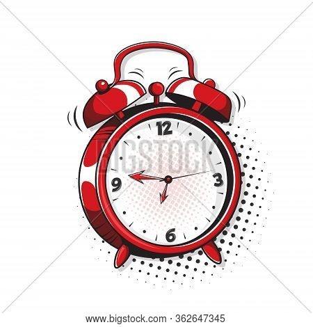 Alarm Clock. Pop Art, Comic Book Vector Illustration Of A Colorful And Dynamic Cartoonish Img In Ret