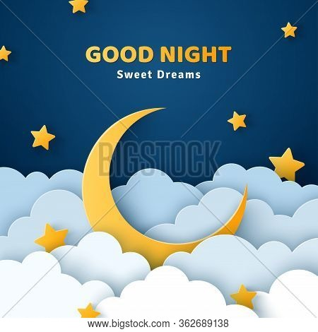 Good Night And Sweet Dreams Banner. Fluffy Clouds On Dark Sky Background With Gold Moon And Stars. V