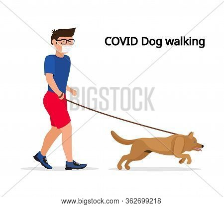 Man In White Medical Protective Mask And Medical Gloves, Walking With Their Dog. Coronavirus Quarant