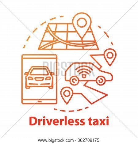 Driverless Taxi Concept Icon. Robo-cab. Navigation In Autonomous Car. Rout For Self-driving Vehicle.