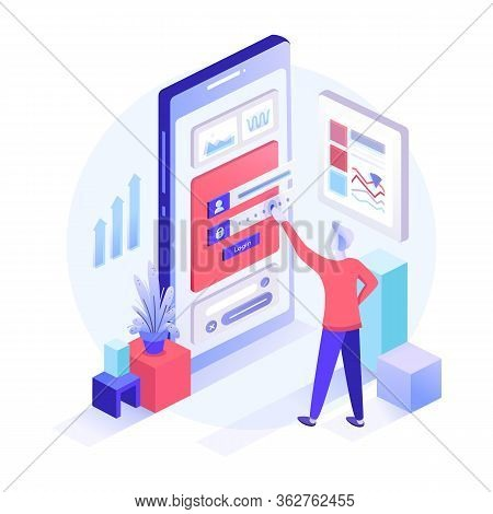 Isometric Registration Form Or Login User Interface. A Man Stands In Front Of Inputted Secured Data.