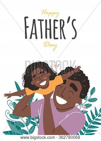 Fathers Day, Happy Family, Black African American Daughter Plays With Dad And Smiling