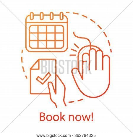 Book Now Concept Icon. Holiday Resort, Interest Club Online Booking Website Idea Thin Line Illustrat