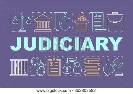 Judiciary Word Concepts Banner. Judicial System. Criminal Court. Presentation, Website. Offender Pun