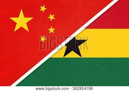 China Or Prc Vs Ghana National Flag From Textile. Relationship Between Asian And African Countries.
