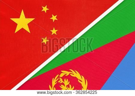 China Or Prc Vs State Of Eritrea National Flag From Textile. Relationship Between Asian And African