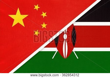 China Or Prc Vs Kenya National Flag From Textile. Relationship Between Asian And African Countries.