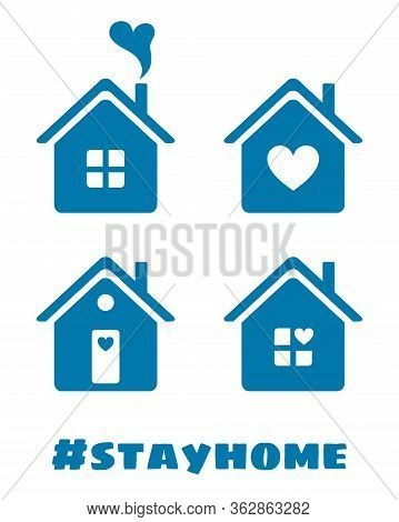 Stay Home. Icons Of House With Heart. Vector Symbol Of Quarantine, Self Isolation. Prevention Spread