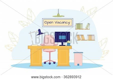 Open Vacancy Advertisement With Empty Office Workplace And Comfortable Furniture Design. Vacant Plac
