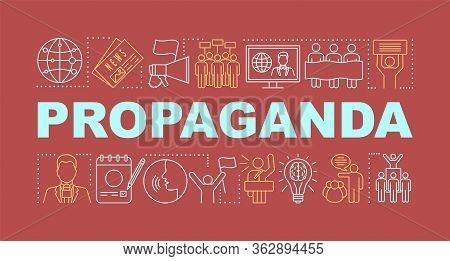 Propaganda Word Concepts Banner. Electioneering. Presidential Nomination. Political Campaign. Presen