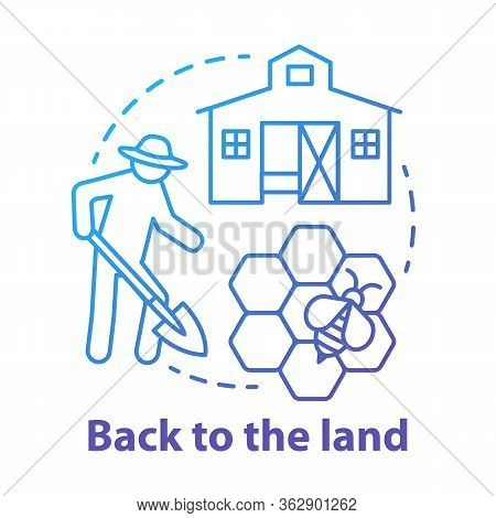 Back To The Land Blue Concept Icon. Agrarian Movement Idea Thin Line Illustration. Living In Commune