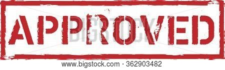 Grungy Approved Stamp Red Approved Square Rubber Stamp On White Background