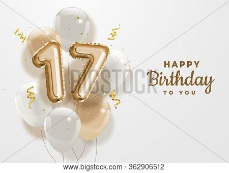Happy 17th Birthday Gold Foil Balloon Greeting Background. 17 Years Anniversary Logo Template- 17th