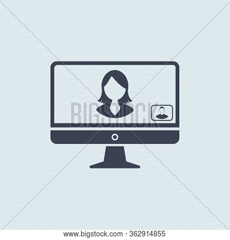 Communication Online At Home On Monitor Pc Icon. Virtual Communication Icon. Stay Home. Concept Of C