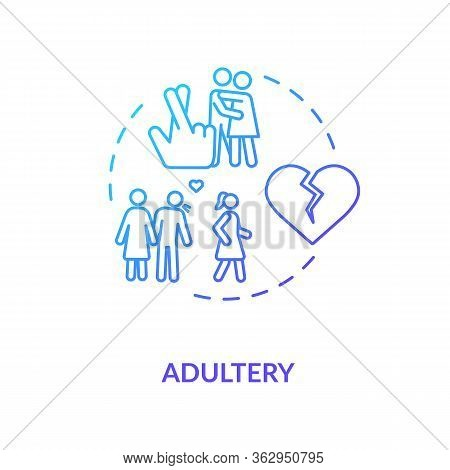 Adultery Concept Icon. Cheating Idea Thin Line Illustration. Boyfriend And Girlfriend Break Up. Wife