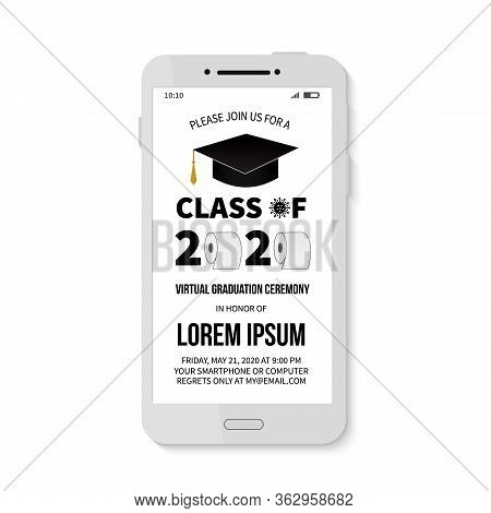 Virtual Graduation Ceremony Class Of 2020 Invitation With Toilet Paper. Electronic Email Or Text Gra