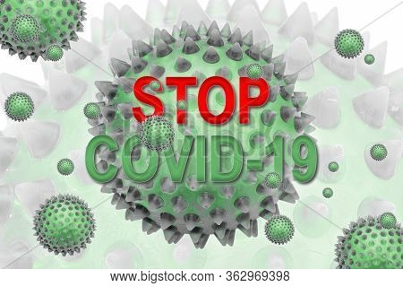 Inscription Stop Covid-19. Coronavirus Is An Infectious Disease Caused By Severe Acute Respiratory S