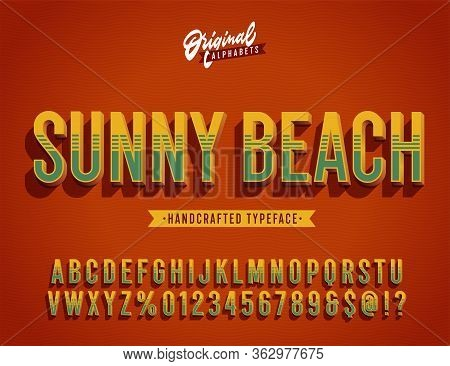 Sunny Beach. Vintage 3d Summer Styled Alphabet. Retro Typeface With Good Vibes, Salty Taste And The