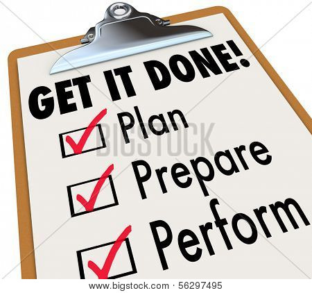 Get It Done Checklist Clipboard Steps Plan Prepare Perform