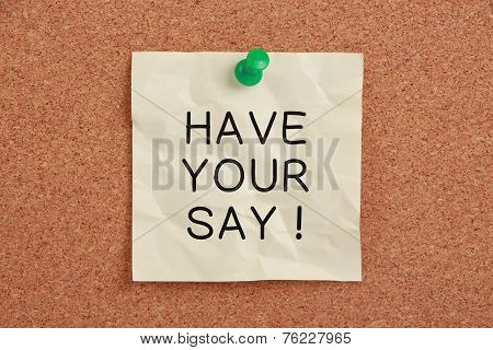 Have Your Say! memo