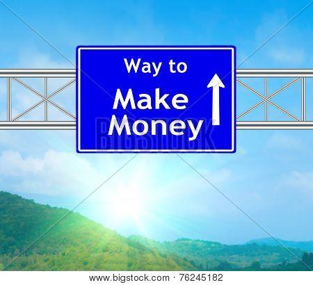 Make Money Blue Road Sign