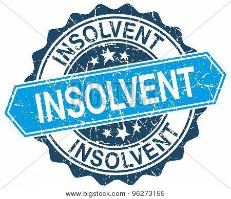 Insolvent Blue Round Grunge Stamp On White