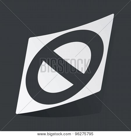 Monochrome NO sign sticker
