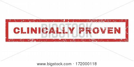 Clinically Proven text rubber seal stamp watermark. Tag inside rectangular banner with grunge design and unclean texture. Horizontal vector red ink sign on a white background.