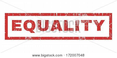 Equality text rubber seal stamp watermark. Tag inside rectangular shape with grunge design and unclean texture. Horizontal vector red ink emblem on a white background.
