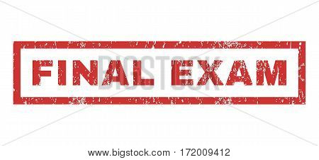 Final Exam text rubber seal stamp watermark. Caption inside rectangular banner with grunge design and dust texture. Horizontal vector red ink emblem on a white background.