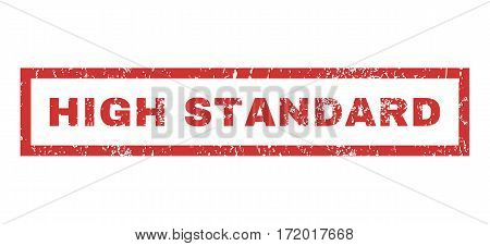 High Standard text rubber seal stamp watermark. Caption inside rectangular banner with grunge design and unclean texture. Horizontal vector red ink sticker on a white background.