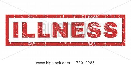 Illness text rubber seal stamp watermark. Tag inside rectangular banner with grunge design and scratched texture. Horizontal vector red ink emblem on a white background.