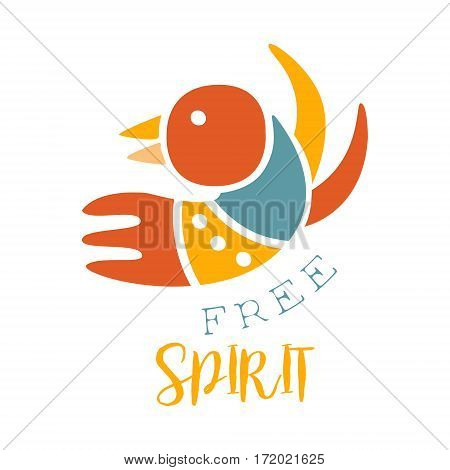 Free Spirit Slogan Ethnic Boho Style Element, Hipster Fashion Design Template In Blue, Yellow And Red Color With Bird. Trendy Stylish Printable Poster With Native American Inspiration And Spiritual Text.