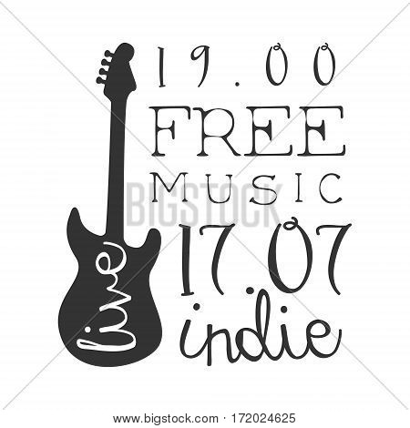 Indie Free Live Music Concert Black And White Poster With Calligraphic Text And Guitar. Musical Show Event Promo Monochrome Vector Typographic Print Template.