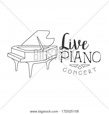 Piano Live Music Concert Black And White Poster With Calligraphic Text And Piano Instrument. Musical Show Event Promo Monochrome Vector Typographic Print Template.