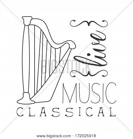 Classical Live Music Concert Black And White Poster With Calligraphic Text And Harp Instrument. Musical Show Event Promo Monochrome Vector Typographic Print Template.