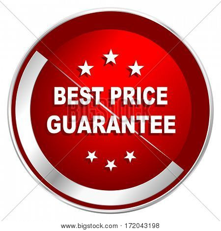 Best price guarantee red web icon. Metal shine silver chrome border round button isolated on white background. Circle modern design abstract sign for smartphone applications.