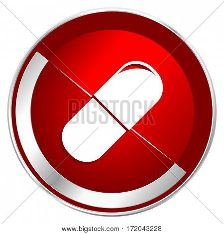 Drugs red web icon. Metal shine silver chrome border round button isolated on white background. Circle modern design abstract sign for smartphone applications.