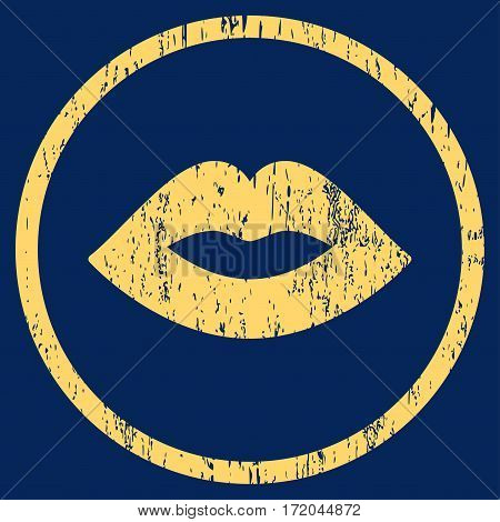 Lips grainy textured icon for overlay watermark stamps. Rounded flat vector symbol with scratched texture. Circled yellow ink rubber seal stamp with grunge design on a blue background.