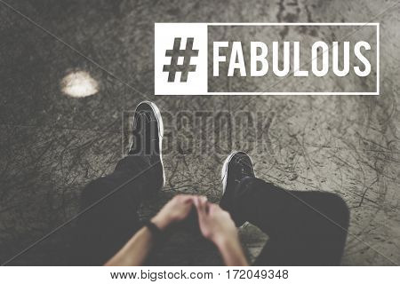 Hashtag Awesome Fabulous Cool Word