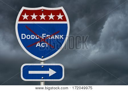 Repealing and replacing the Dodd-Frank Act Red white and blue interstate highway road sign with text Dodd-Frank Act with stormy sky background 3D Illustration