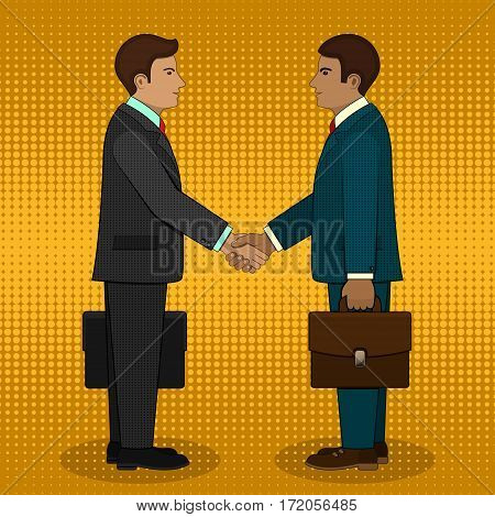 Meeting of two businessmen and business handshake in pop art retro style. Vector business illustration.