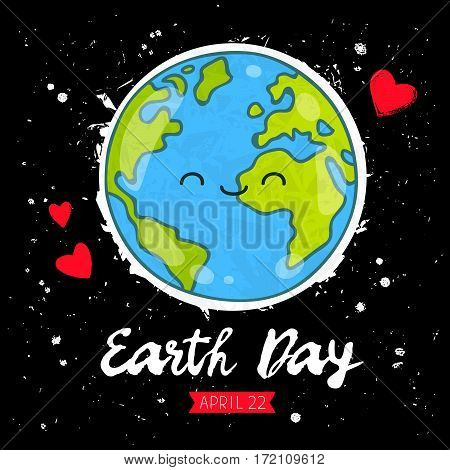 April 22 - Earth Day calligraphy. Cute smiling blue planet. Vector illustration on a black background.