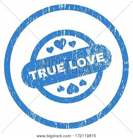 True Love Stamp Seal grainy textured icon for overlay watermark stamps. Rounded flat vector symbol with dirty texture. Circled cobalt ink rubber seal stamp with grunge design on a white background.
