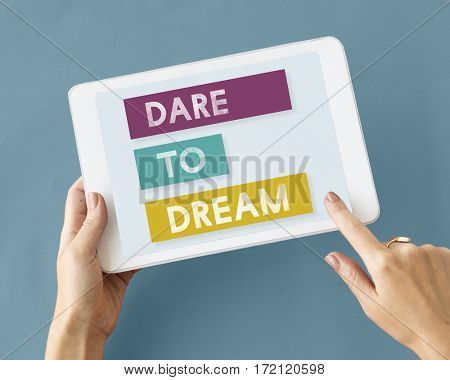 Dare to Dream Passion Fails Keep it Real