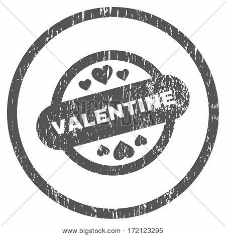 Valentine Stamp Seal grainy textured icon for overlay watermark stamps. Rounded flat vector symbol with dirty texture. Circled gray ink rubber seal stamp with grunge design on a white background.