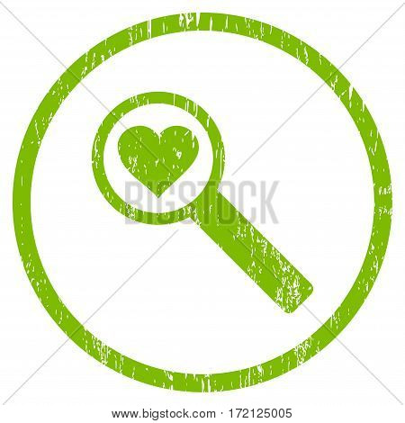 Find Love grainy textured icon for overlay watermark stamps. Rounded flat vector symbol with unclean texture. Circled light green ink rubber seal stamp with grunge design on a white background.