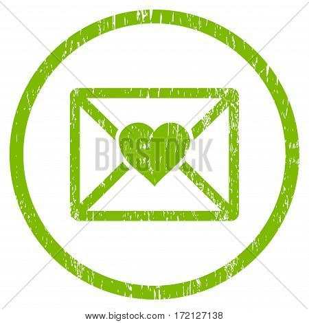 Love Letter grainy textured icon for overlay watermark stamps. Rounded flat vector symbol with scratched texture. Circled light green ink rubber seal stamp with grunge design on a white background.