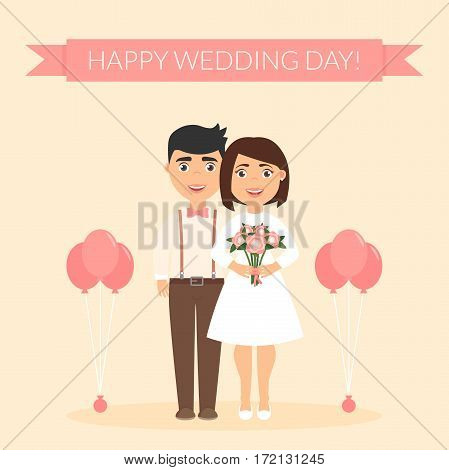 Greeting card for newlyweds. Festive vector illustration. Cute beautiful couple. Happy wedding day. Boyfriend and girlfriend. New family.