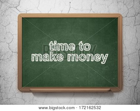 Time concept: text Time to Make money on Green chalkboard on grunge wall background, 3D rendering
